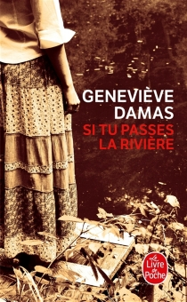 Si tu passes la rivière - GenevièveDamas