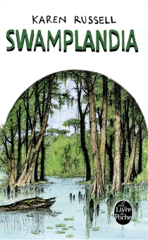 Swamplandia - KarenRussell