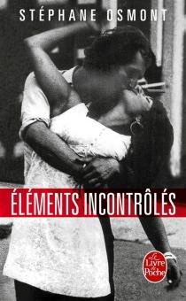 Eléments incontrôlés - StéphaneOsmont