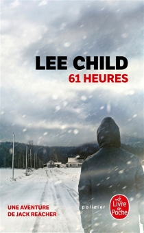 61 heures - Lee Child