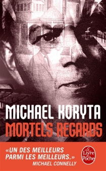 Mortels regards - Michael Koryta