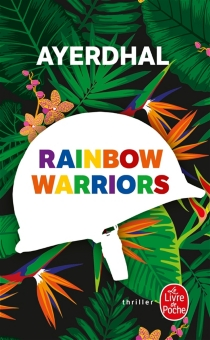 Rainbow warriors - Ayerdhal