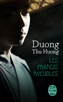 Les paradis aveugles - Thu HuongDuong
