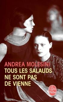 Tous les salauds ne sont pas de Vienne - AndreaMolesini
