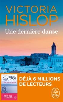 Une dernière danse - VictoriaHislop