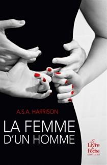 La femme d'un homme - A.S.A.Harrison