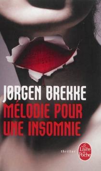 Mélodie pour une insomnie - JorgenBrekke