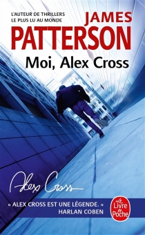 Moi, Alex Cross - James Patterson