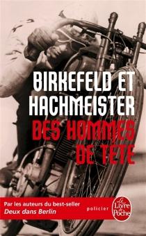 Des hommes de tête - RichardBirkefeld