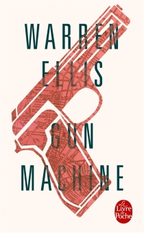 Gun machine - Warren Ellis