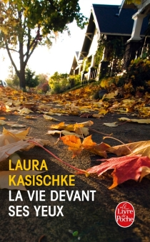 La vie devant ses yeux - LauraKasischke