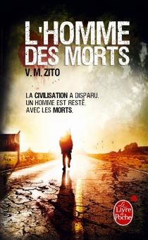 L'homme des morts - V. M.Zito