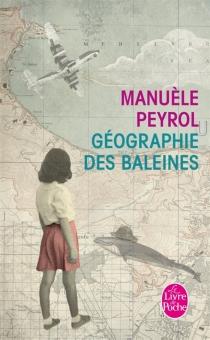 Géographie des baleines - ManuèlePeyrol