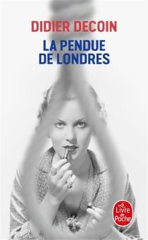 La pendue de Londres - DidierDecoin