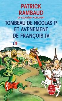Chronique du règne de Nicolas Ier - PatrickRambaud
