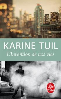 L'invention de nos vies - KarineTuil