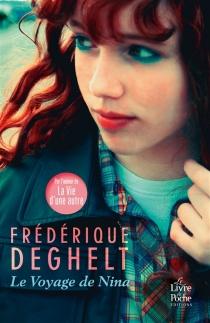 Le voyage de Nina - FrédériqueDeghelt