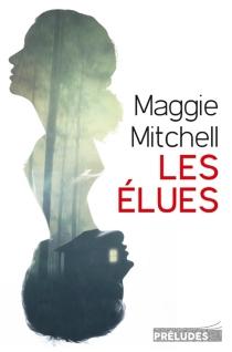 Les élues - MaggieMitchell