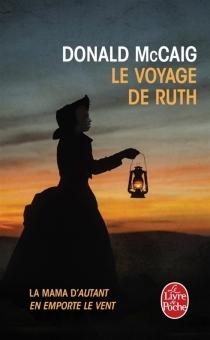 Le voyage de Ruth : la mama d'Autant en emporte le vent - DonaldMcCaig