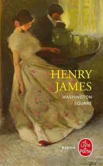 Washington Square - Henry James