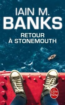 Retour à Stonemouth - IainBanks