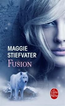 Fusion - MaggieStiefvater