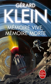 Mémoire vive, mémoire morte - GérardKlein