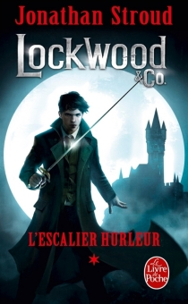 Lockwood et Co. - Jonathan Stroud