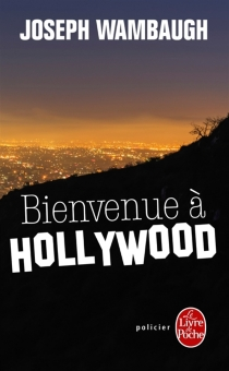 Bienvenue à Hollywood - JosephWambaugh