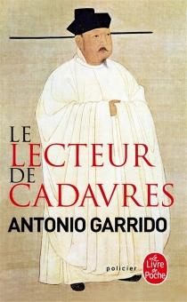 Le lecteur de cadavres - AntonioGarrido