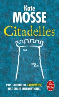 Citadelles - KateMosse