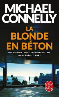 La blonde en béton - MichaelConnelly