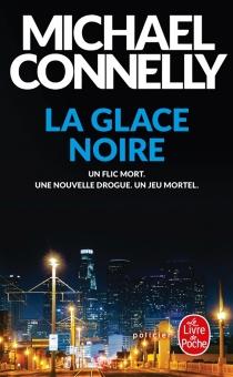 La glace noire - MichaelConnelly