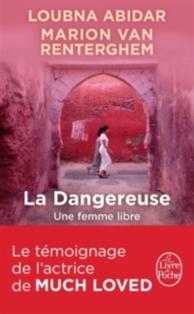 La dangereuse : une femme libre