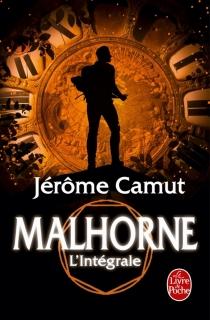 Malhorne : l'intégrale - JérômeCamut