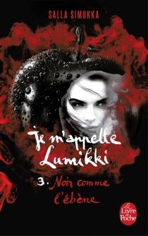 Je m'appelle Lumikki - SallaSimukka