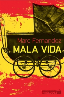 Mala vida - MarcFernandez