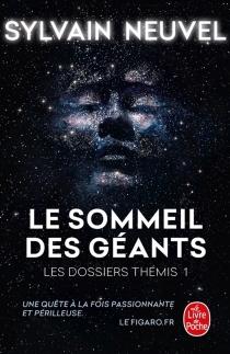 Les dossiers Thémis - SylvainNeuvel