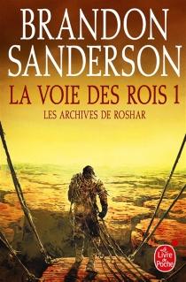 La voie des rois : les archives de Roshar - BrandonSanderson