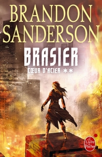 Coeur d'acier - BrandonSanderson