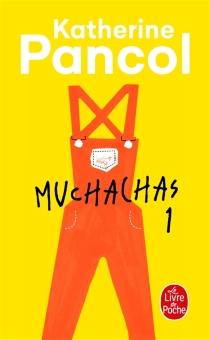 Muchachas - KatherinePancol