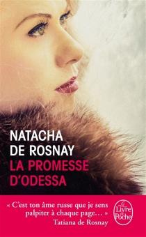 La promesse d'Odessa - Natacha deRosnay