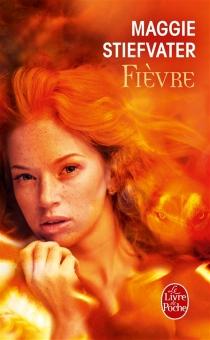 Fièvre - MaggieStiefvater