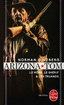 Arizona Tom - Norman Ginzberg
