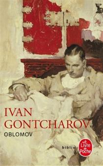 Oblomov - Ivan AleksandrovitchGontcharov