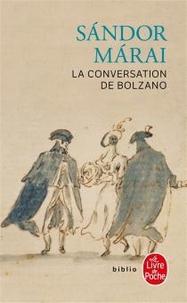 La conversation de Bolzano - SandorMarai