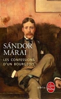 Les confessions d'un bourgeois - SandorMarai