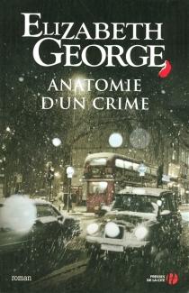 Anatomie d'un crime - ElizabethGeorge