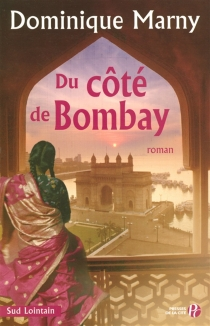 Du côté de Bombay - DominiqueMarny