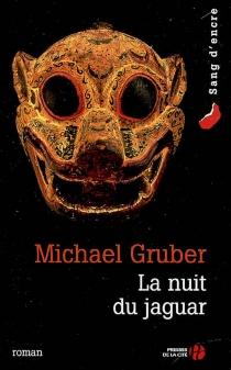 La nuit du jaguar - MichaelGruber